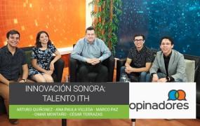 Innovación Sonora: Talento ITH