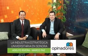 La Industria estratégica universitaria en Sonora