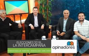 Opinadores – Elecciones 2018: La intercampaña