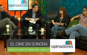 Opinadores – El cine en Sonora