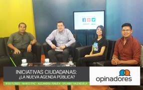 #Opinadores – Iniciativas ciudadanas: ¿La nueva agenda pública?