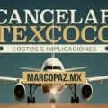 65_Miniatura_Cancelar Texcoco- costos e implicaciones