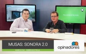 #Opinadores – Musas: Sonora 2.0