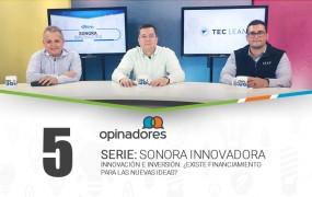 #Opinadores – Innovación e inversión: ¿existe financiamiento para las nuevas ideas?