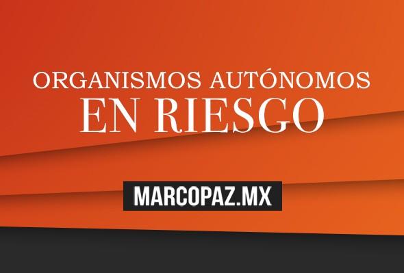 81_Miniatura_Organismos autónomos en riesgo copy