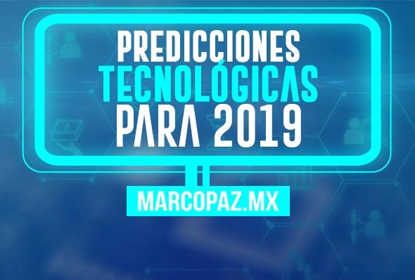 82_Miniatura_Predicciones tecnológicas para 2019 copy