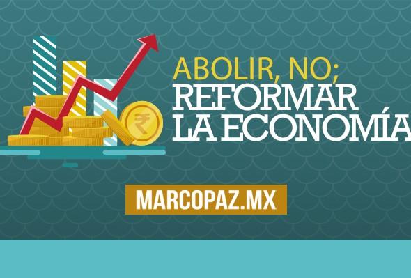 108_Miniatura_Abolir, no; reformar la economía copy