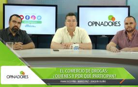 Opinadores – El comercio de drogas: ¿Quiénes y por qué participan?