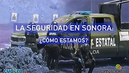 Seguridad en Sonora: ¿cómo estamos?